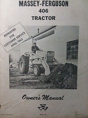 Massey Ferguson Mf 406 Industrial Farm Tractor Owners Service Manual