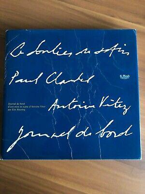 Journal de bord: Le soulier de satin, Paul Claudel, Antoine Vitez (French Ed.) Soulier De Satin