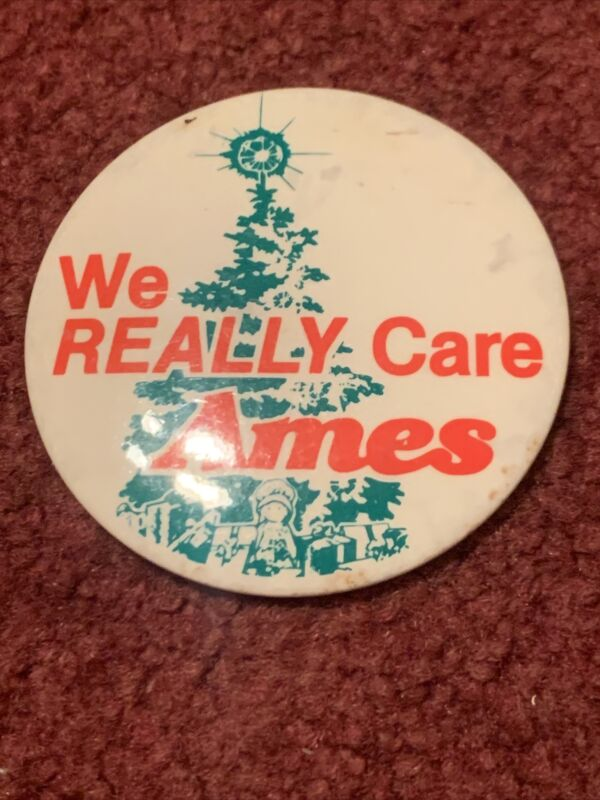 Vintage Ames Department Store We Really Care Christmas Employee Pinback Button