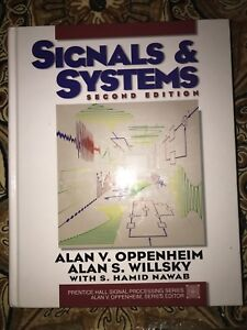 Signals and systems by Oppenheim and willsky