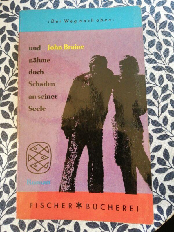 """John Braine """"... und Nähme Doch Schaden An seiner Seele"""" Buch"""