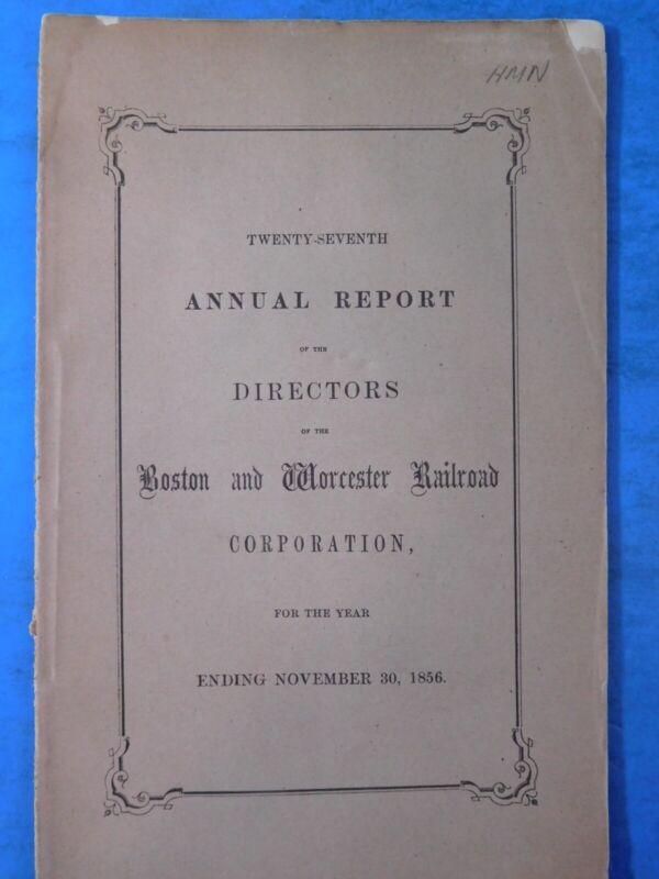 Boston & Worcester Railroad Corporation Annual Report Ending date 1856 November