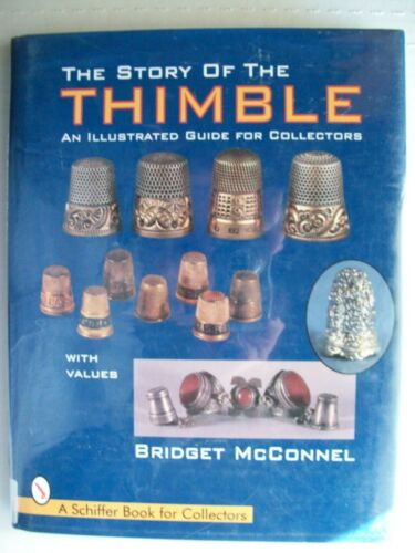 THIMBLES SEWING PRICE GUIDE COLLECTORS BOOK Gold Brass Decorated Porcelain MORE