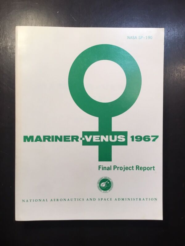 Original NASA Published SP-190 MARINER VENUS 1967 Final project report