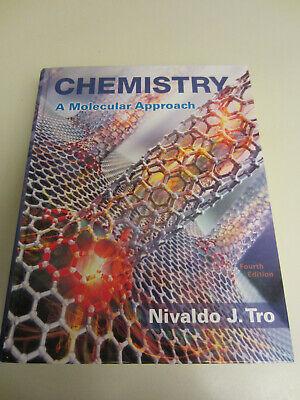Chemistry A Molecular Approach by Nivaldo Tro Actual HC Textbook 4th (Chemistry A Molecular Approach By Tro 4th Edition)