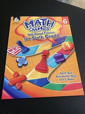 Shell Education Math Games Grade 6 by Ted H. Hull.