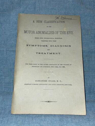 MOTOR ANOMALIES OF THE EYE Alexander Duane 1896 Antique Medical Booklet