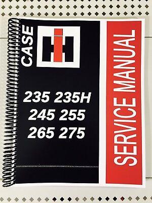 Case International Repair Manual - 235 CASE International Harvester Tractor Technical Service Shop Repair Manual IH