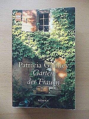 GARTEN DER FRAUEN von Patricia Gaffney (TB 2001) (Garten Der Frauen)