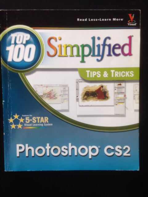 Top 100 Simplified Tips And Tricks Photoshop CS2