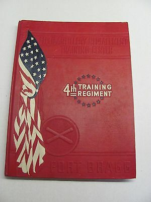 4th Training Regiment 1941 Fort Bragg North Carolina Army Traing Yearbook HC