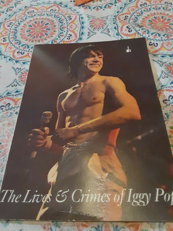 The Lives And Crimes Of Iggy Pop  Illustrated Book 1982 Babylon Books