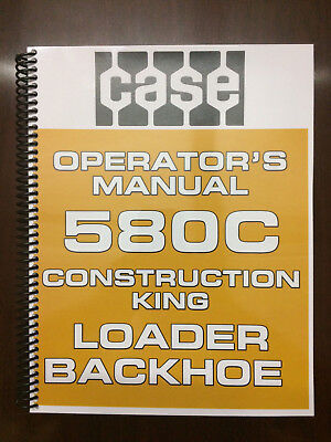 Case 580c Loader Backhoe Operators Manual Owners Manual