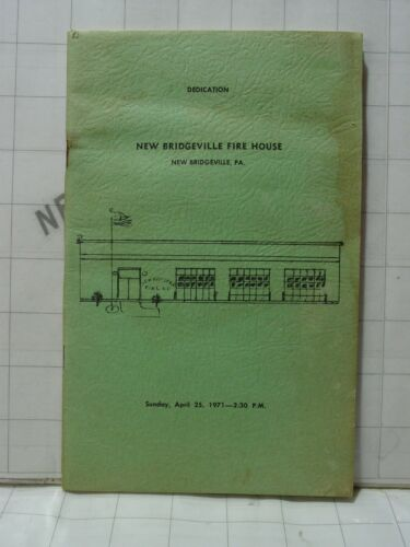 vintage 1971 New Bridgeville PA Fire House company dedication booklet history ad