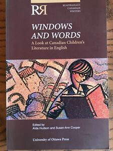 Windows and Words: A Look at Canadian Children's Literature...