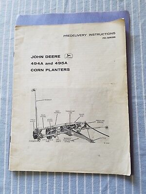 1962JOHN DEERE No. 494A AND 495A Corn planter Predelivery Instuctions