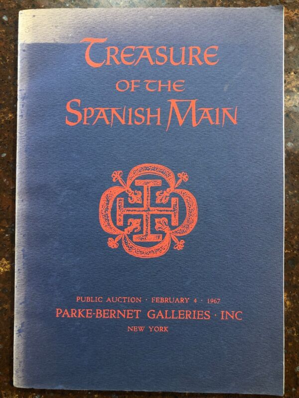 Treasure Of The Spanish Main Parke Bernet Galleries 1967 Auction Catalog L