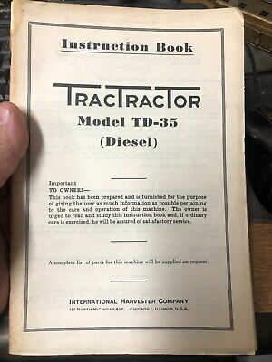 Vintage International Harvester Ih Td35 Tractractor Crawler Instruction Book Rw
