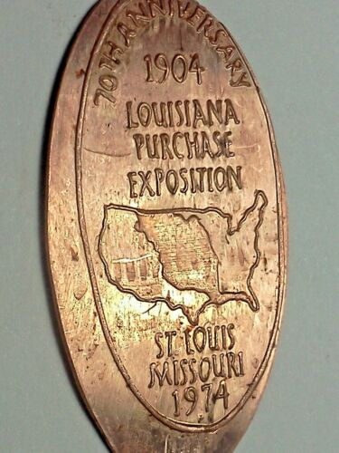 1904 LOUISIANA PURCHASE EXPO 70TH ANN.1974-Elongated / Pressed Penny G-526