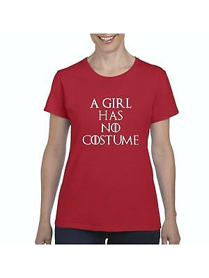 A Girl Has No Costume Halloween Costumes Idea Halloween Birthday Womens Shirts