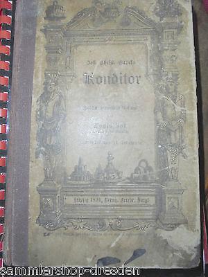 21430 Eupel Johann Christian Illustrierter Konditor 1894 Anweisung Kunstbäckerei