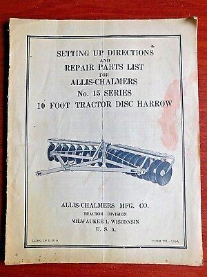 Allis-chalmers No 15 - 10 Tractor Disc Harrow- Set Up Directions Repair Parts