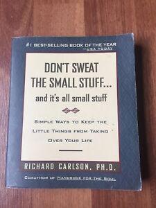 Dr. Richard Carlson - Don't Sweat the Small Stuff...