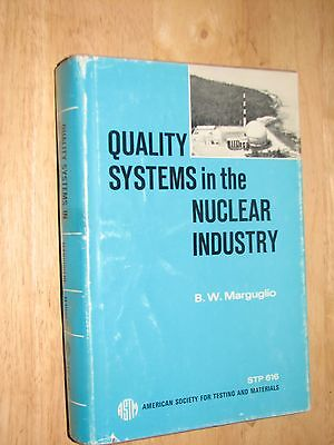 Quality Systems In The Nuclear Industry B W Marquglio