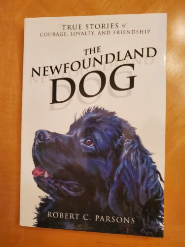 The Newfoundland Dog, By Robert Parsons, Paperback