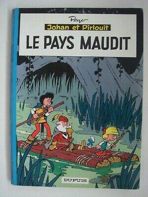 PEYO (CULLIFORD). JOHAN ET PIRLOUIT. LE PAYS MAUDIT. EO 1964. Ed. DUPUIS.