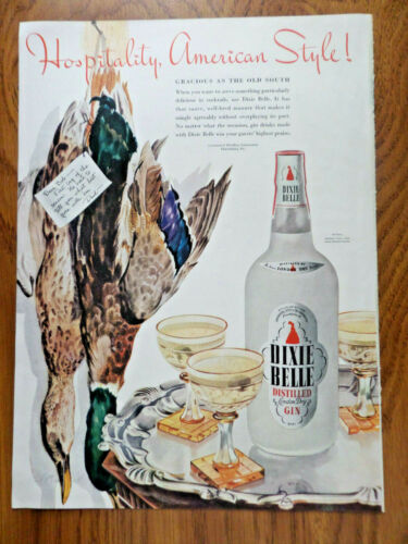 1942 Dixie Belle Gin Ad Hospitality American Style Gracious as the Old South