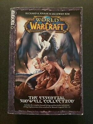 World of Warcraft : The Essential Sunwell Collection by Knaak, Richard