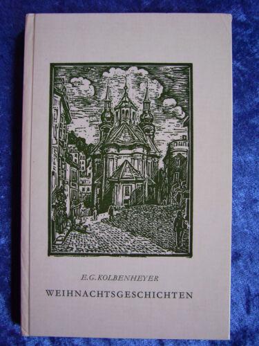 """""""Weihnachtsgeschichten"""" von Erwin Guido Kolbenheyer"""
