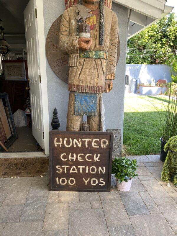 Antique Orig Hunting Sign Hunter Check Station  Wood & Cast Iron Lodge Decor