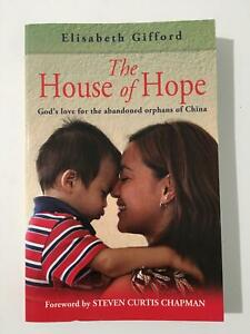 The House of Hope. By Elisabeth Gifford.