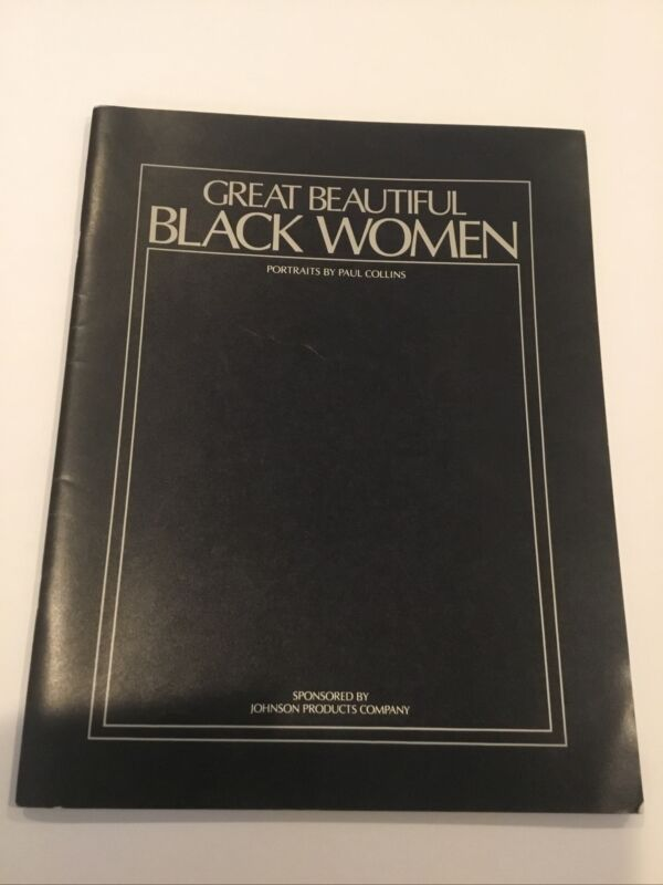 Paul Collins Portraits Great Beautiful Black Women 1978 Johnson Products