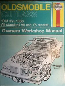 Oldsmobile cutlass v6-v8 1974-1980 Haynes manual