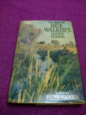 Angling Book. THE BEST OF DICK WALKERS COARSE FISHING. 1'ST. ED. . 1988.