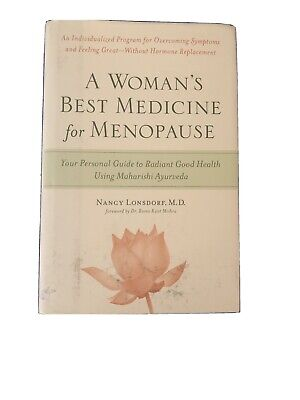 A Women's Best Medicine For Menopause:Your Personal Guide To Radiant Good