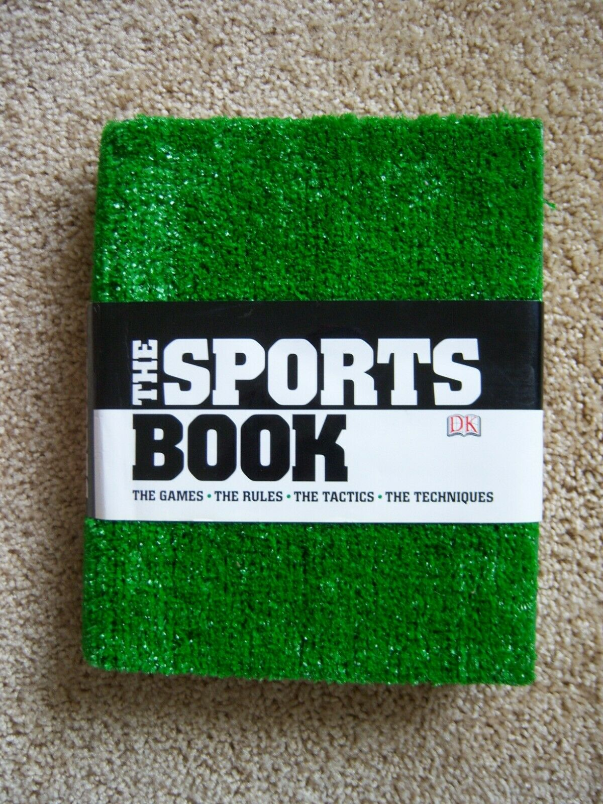 The Sports Book The Games - The Rules - The Tactics - The Techniques 2007,... - $15.99