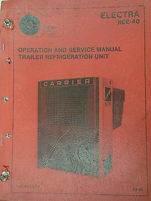Trailer Refrigeration Unit Electra Nee-40 Operation Serivce Manual 1976