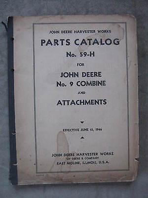 1946 John Deere No. 9 Combine & Attachments Parts Catalog Manual 59-H