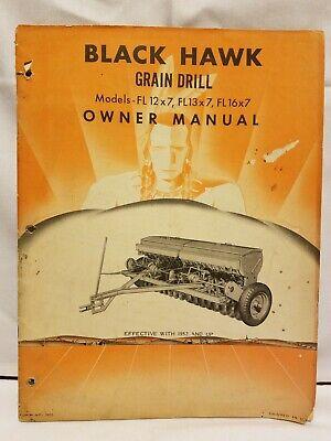 Black Hawk Grain Drill Models - Fl 12x7 13x7 16x7 Owner Manual Farm Implements