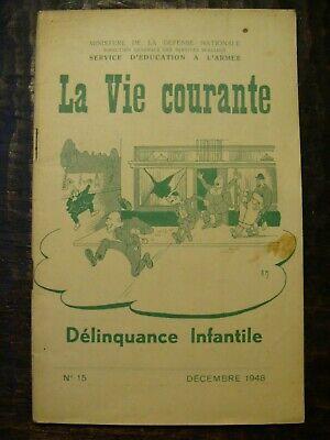 La Vie Courante - Délinquance Infantile 1948 -Ministère de la défense Nationale