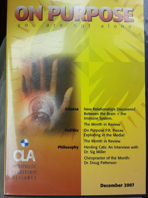 On Purpose:You Are Not Alone Chiropractic CD SET! December 2007! CLA!