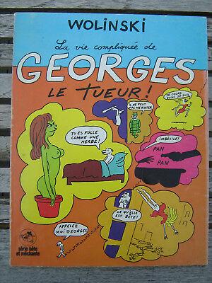 La Vie Compliquée De Georges Le Tueur Wolinski EO 1970.