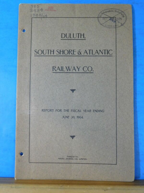Duluth South Shore & Atlantic Railway Co Annual Report 1904