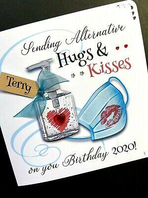 Personalised Handmade 'Virus Isolation/ Humour'  Hugs & Kisses Birthday Card