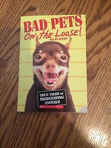 Bad Pets on the Loose! by Allan Zullo
