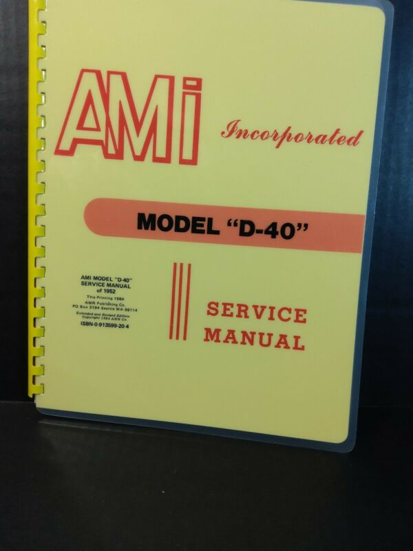 AMI Model D-40 Jukebox Service Manual, Parts, Troubleshooting (AMR Deluxe Book)